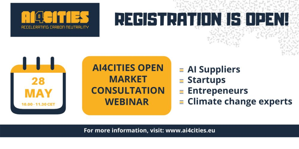 AI suppliers, climate change experts and cities can register to the AI4Cities Open Market Consultation webinar